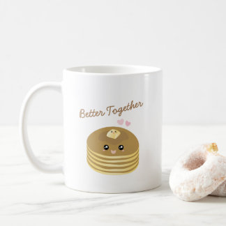 Better Together Cute Pancakes Butter Funny Foodie Coffee Mug