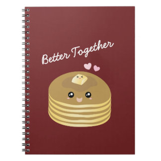 Better Together Cute Pancakes Butter Funny Foodie Notebooks