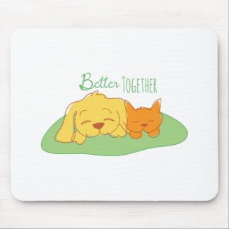 Better Together Mouse Pads