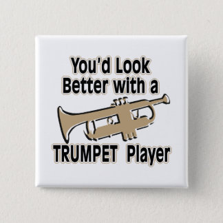 Better with a Trumpet Player 15 Cm Square Badge