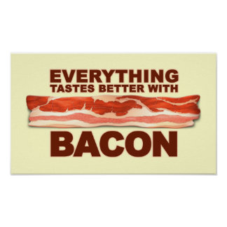 Better with Bacon Poster