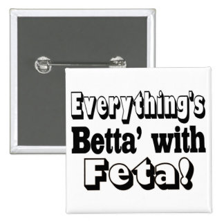 Better With Feta 15 Cm Square Badge