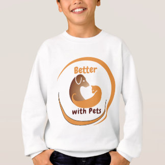 Better with Pets Sweatshirt