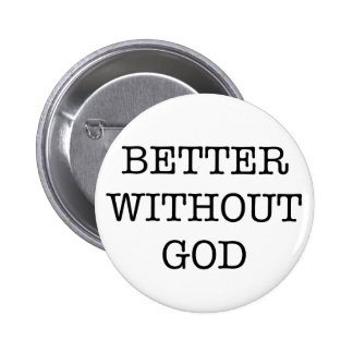 better without god pin's