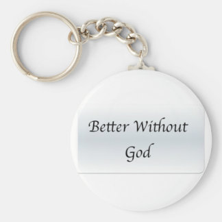 Better Without God Keychain