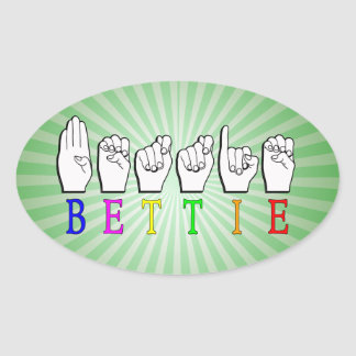 BETTIE ASL FINGERSPELLED NAME SIGN OVAL STICKER