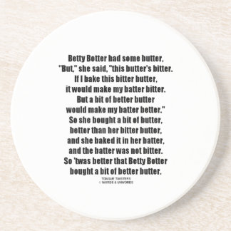 Betty Botter Better Butter (Tongue Twister) Sandstone Coaster