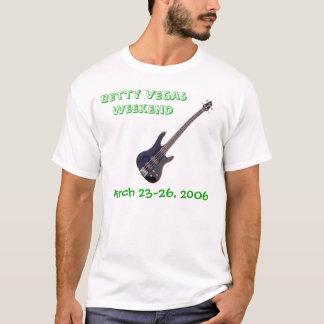 Betty Vegas Weekend T-Shirt