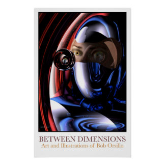 Between Dimensions Posters