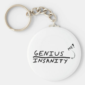 Between Genius and Insanity keychain