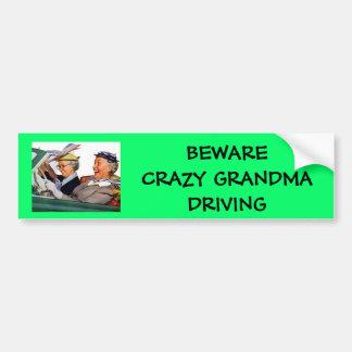 , BEWARE CRAZY GRANDMA DRIVING BUMPER STICKER