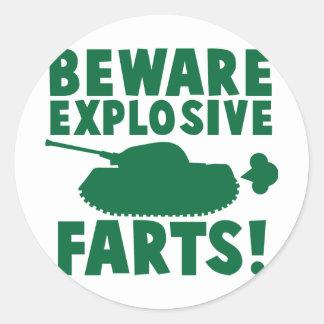Beware EXPLOSIVE FARTS! Round Sticker