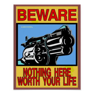 BEWARE, GUN OWNER SIGN
