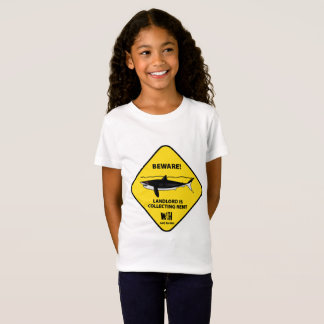 Beware Landlord is Collecting Rent T-Shirt
