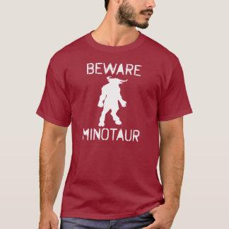 Beware Minotaur (white) T-Shirt