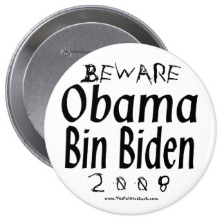 Beware Obama Bin Biden 10 Cm Round Badge
