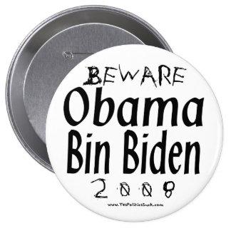 Beware Obama Bin Biden 10 Cm Round Badge