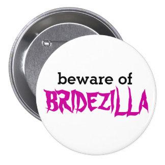 Beware of Bridezilla Pin Pin