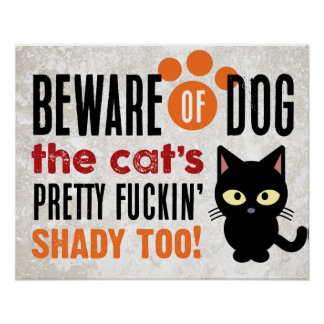 Beware Of Dog (and Cat) Poster