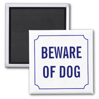 Beware of Dog Sign Magnet