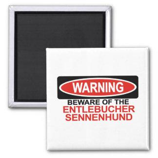 Beware Of Entlebucher Sennenhund Magnet