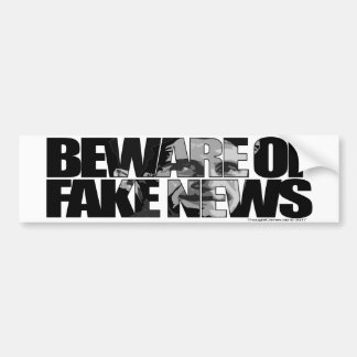 Beware Of Fake News Bumper Sticker