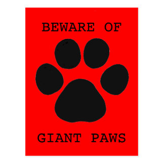 Beware of Giant Paws Postcard