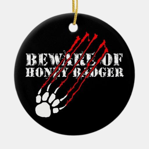 Beware of honey badger christmas tree ornament