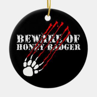 Beware of honey badger round ceramic decoration