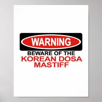 Beware Of Korean Dosa Mastiff Poster