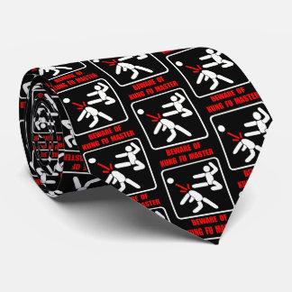 Beware of Kung Fu master Tie