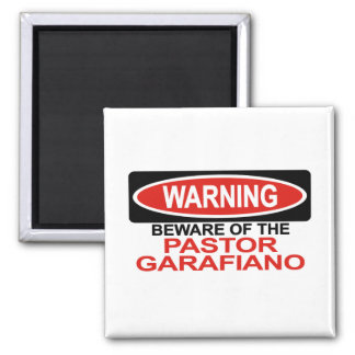 Beware Of Pastor Garafiano Magnet