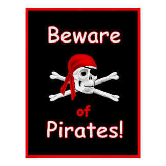 Beware of Pirates Print Poster