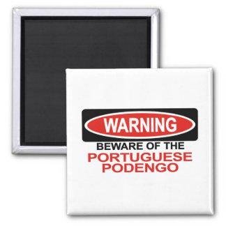 Beware Of Portuguese Podengo Magnet