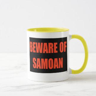 Beware of Samoan Mug