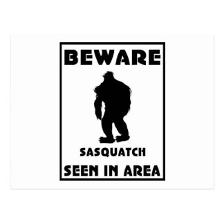 Beware of Sasquatch Poster Post Card