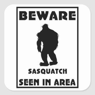 Beware of Sasquatch Poster Square Sticker