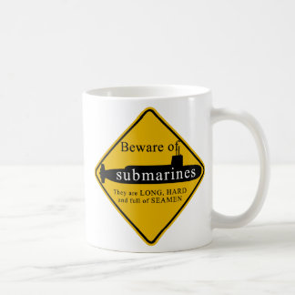 Beware of Submarines Coffee Mug