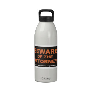 Beware of The Attorney Water Bottles