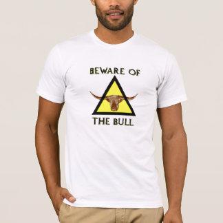 Beware of the Bull TShirt