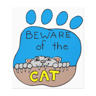 Beware of the Cat Canvas Print