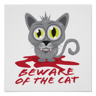 Beware Of The Cat Poster