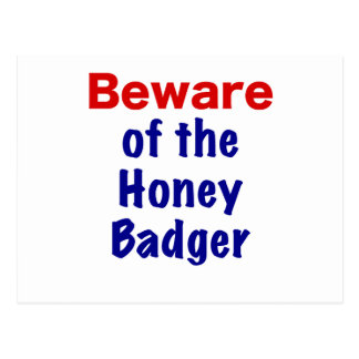 Beware of the Honey Badger Postcard