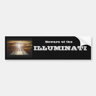 Beware of the ILLUMINATI Bumper Sticker
