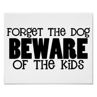 Beware of the Kids Poster