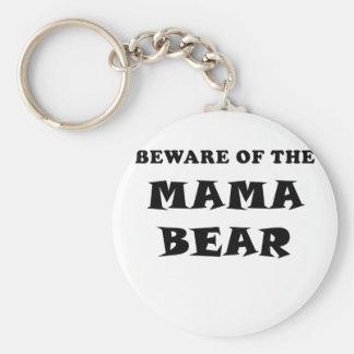 Beware of the Mama Bear Key Ring