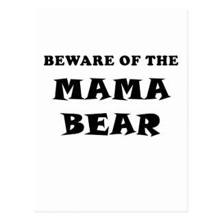 Beware of the Mama Bear Postcard