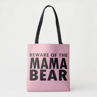 Beware of the Mama Bear Tote Bag (pink)