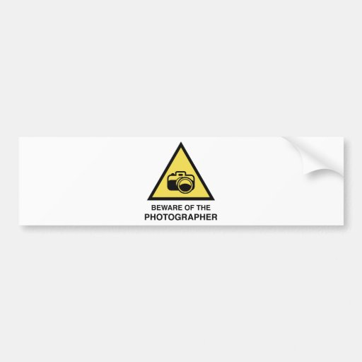 Beware Of The Photographer Bumper Stickers