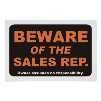 Beware of The Sales Rep Poster